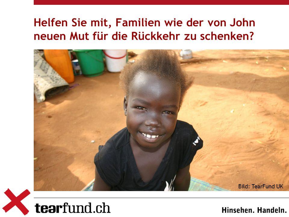 Helfen Sie mit, Familien wie der von John neuen Mut für die Rückkehr zu schenken Bild: TearFund UK