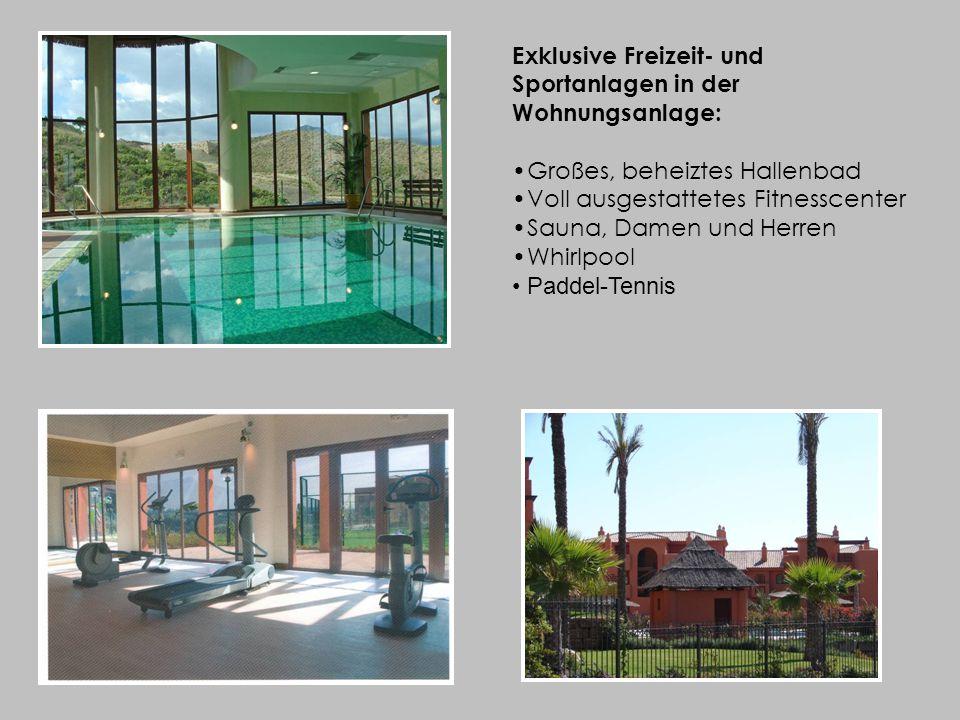 Exklusive Freizeit- und Sportanlagen in der Wohnungsanlage: Großes, beheiztes Hallenbad Voll ausgestattetes Fitnesscenter Sauna, Damen und Herren Whirlpool Paddel-Tennis