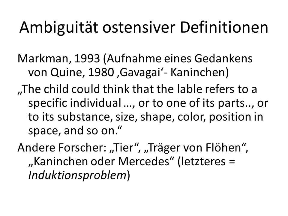 """Ambiguität ostensiver Definitionen Markman, 1993 (Aufnahme eines Gedankens von Quine, 1980 'Gavagai'- Kaninchen) """"The child could think that the lable"""
