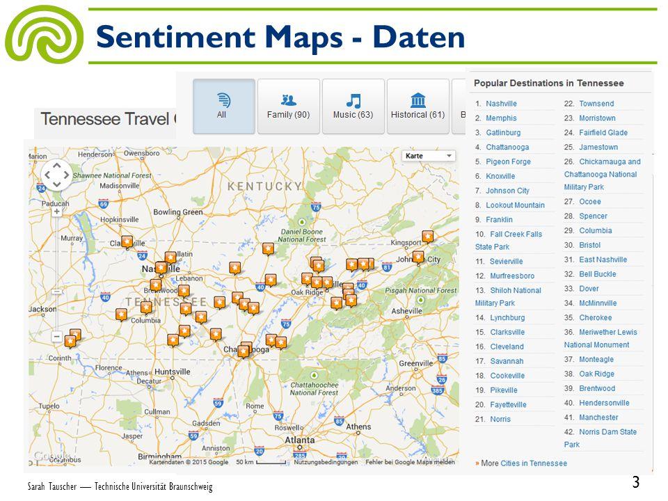Sentiment Maps - Daten 3 Sarah Tauscher — Technische Universität Braunschweig