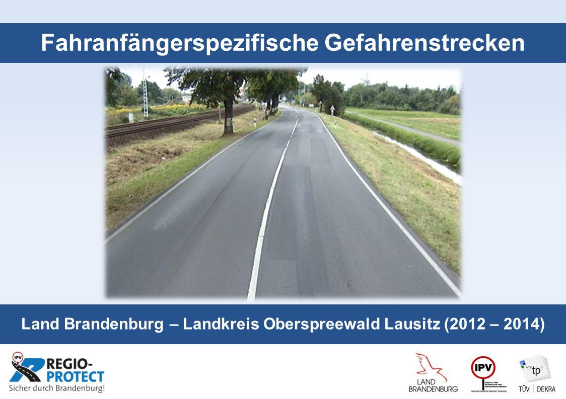 Seite 1 Fahranfängerspezifische Gefahrenstrecken Land Brandenburg – Landkreis Oberspreewald Lausitz (2012 – 2014)