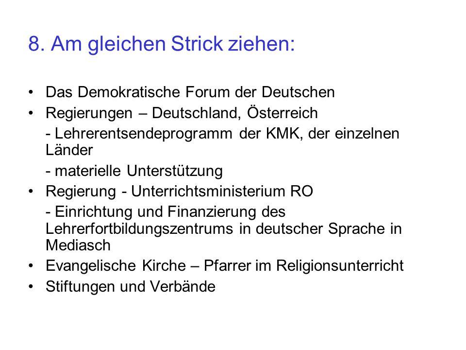 8. Am gleichen Strick ziehen: Das Demokratische Forum der Deutschen Regierungen – Deutschland, Österreich - Lehrerentsendeprogramm der KMK, der einzel