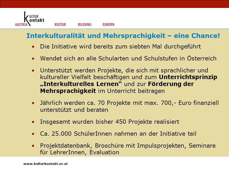 """Die Initiative wird bereits zum siebten Mal durchgeführt Wendet sich an alle Schularten und Schulstufen in Österreich Unterstützt werden Projekte, die sich mit sprachlicher und kultureller Vielfalt beschäftigen und zum Unterrichtsprinzip """"Interkulturelles Lernen und zur Förderung der Mehrsprachigkeit im Unterricht beitragen Jährlich werden ca."""