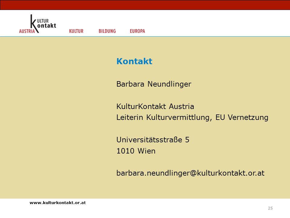 www.kulturkontakt.or.at Kontakt Barbara Neundlinger KulturKontakt Austria Leiterin Kulturvermittlung, EU Vernetzung Universitätsstraße 5 1010 Wien barbara.neundlinger@kulturkontakt.or.at 25