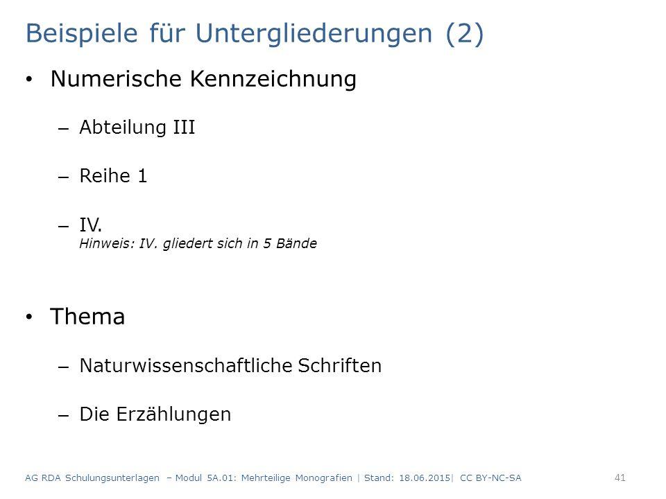 Beispiele für Untergliederungen (2) Numerische Kennzeichnung – Abteilung III – Reihe 1 – IV.