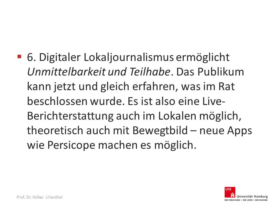 Prof. Dr. Volker Lilienthal  6.