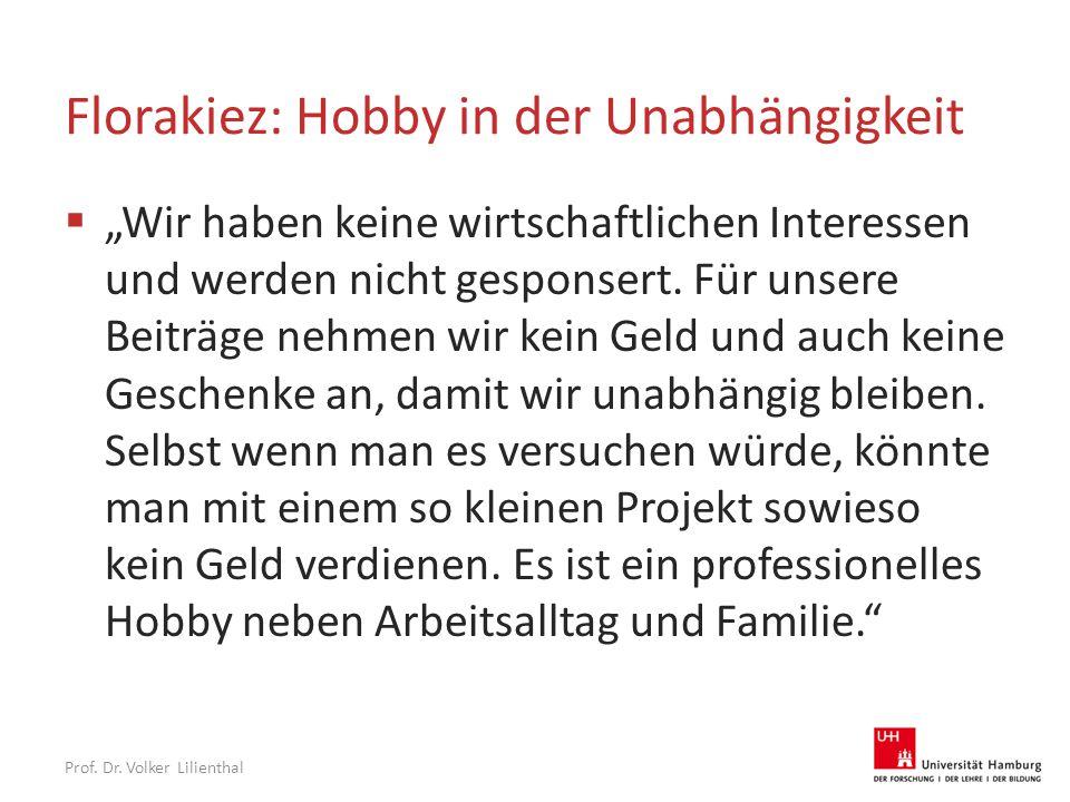 """Florakiez: Hobby in der Unabhängigkeit  """"Wir haben keine wirtschaftlichen Interessen und werden nicht gesponsert."""