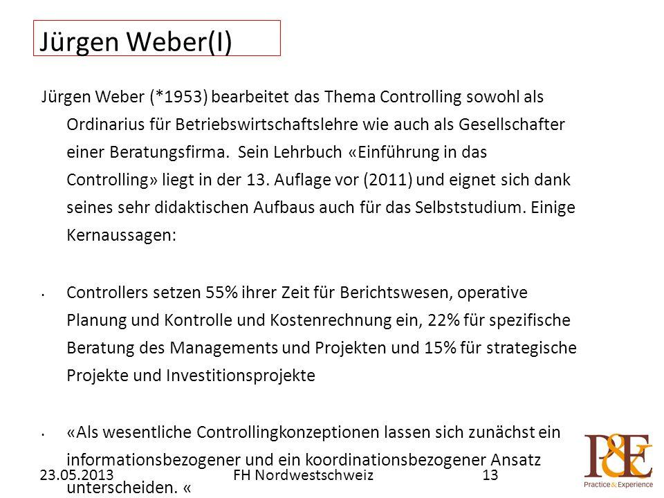 Jürgen Weber(I) Jürgen Weber (*1953) bearbeitet das Thema Controlling sowohl als Ordinarius für Betriebswirtschaftslehre wie auch als Gesellschafter einer Beratungsfirma.