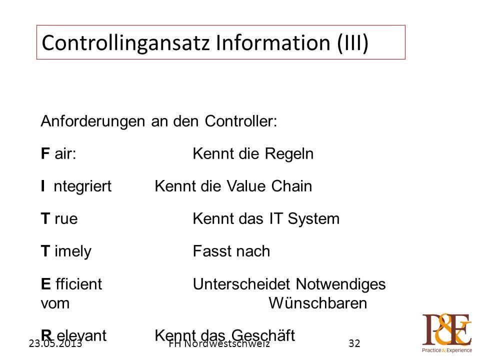 Anforderungen an den Controller: F air:Kennt die Regeln I ntegriertKennt die Value Chain T rueKennt das IT System T imelyFasst nach E fficientUntersch