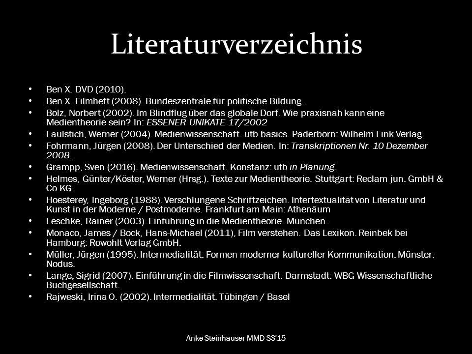 Literaturverzeichnis Ben X.DVD (2010). Ben X. Filmheft (2008).