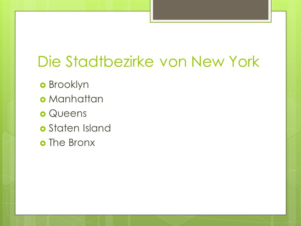 Die Stadtbezirke von New York  Brooklyn  Manhattan  Queens  Staten Island  The Bronx