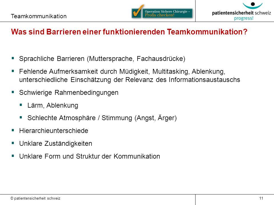 Teamkommunikation 11 Was sind Barrieren einer funktionierenden Teamkommunikation?  Sprachliche Barrieren (Muttersprache, Fachausdrücke)  Fehlende Au