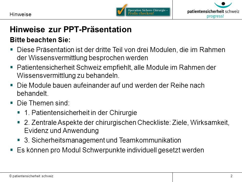 Hinweise Hinweise zur PPT-Präsentation Bitte beachten Sie:  Diese Präsentation ist der dritte Teil von drei Modulen, die im Rahmen der Wissensvermitt