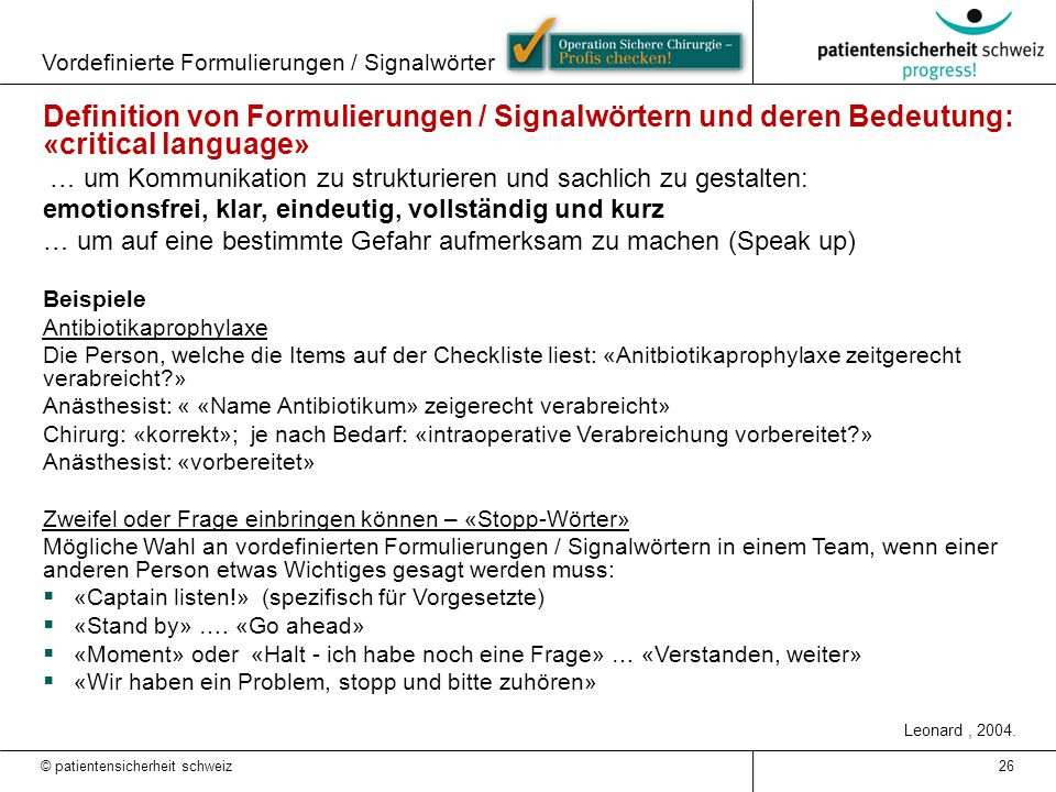 Vordefinierte Formulierungen / Signalwörter 26 Definition von Formulierungen / Signalwörtern und deren Bedeutung: «critical language» … um Kommunikati