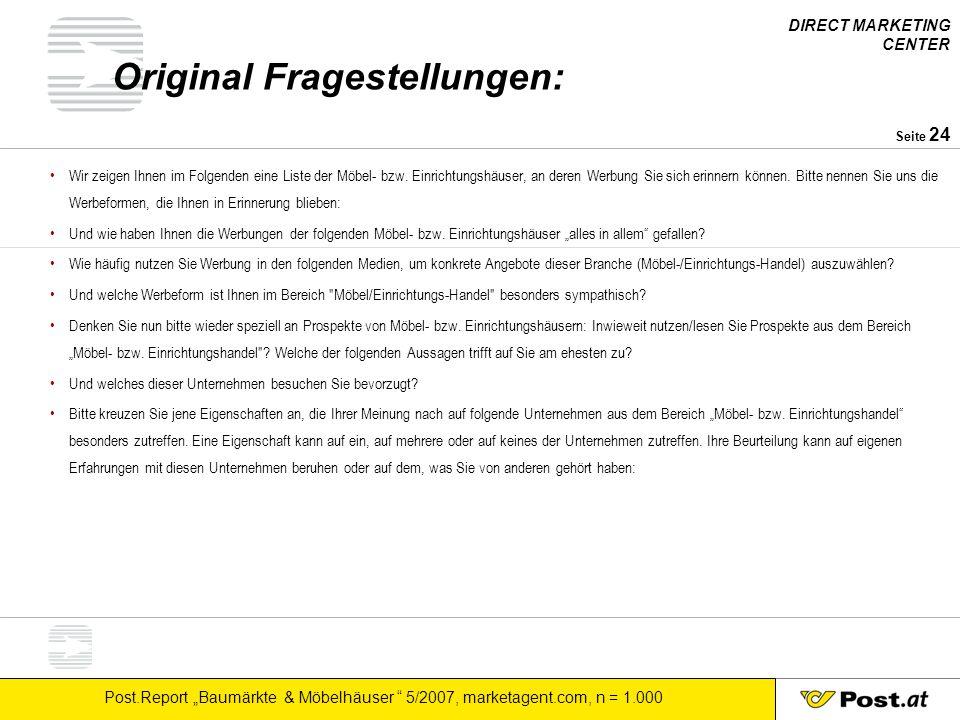 """DIRECT MARKETING CENTER Post.Report """"Baumärkte & Möbelhäuser """" 5/2007, marketagent.com, n = 1.000 Seite 24 Original Fragestellungen: Wir zeigen Ihnen"""