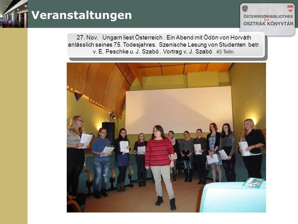Veranstaltungen 27. Nov. Ungarn liest Österreich. Ein Abend mit Ödön von Horváth anlässlich seines 75. Todesjahres. Szenische Lesung von Studenten bet