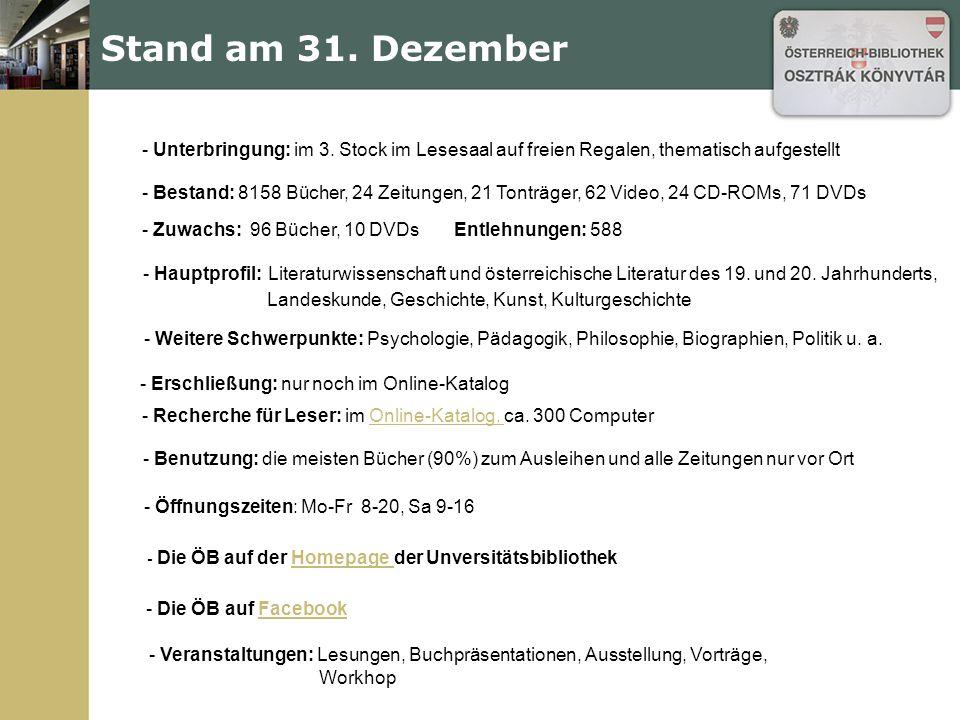 Verschiedene Aktivitäten Einführung in die Österreich-Bibliothek 2x (31 Pers.) Betreuung v.