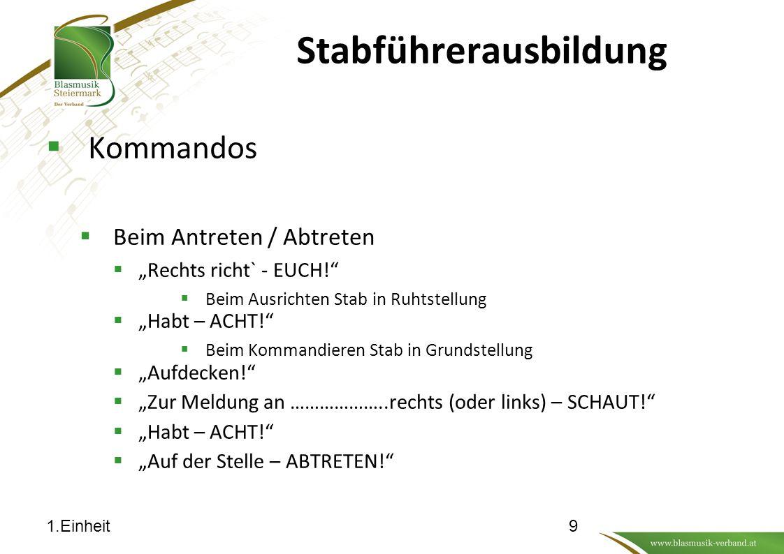 Stabführerausbildung Antreten Abmarsch Abtreten 101.Einheit