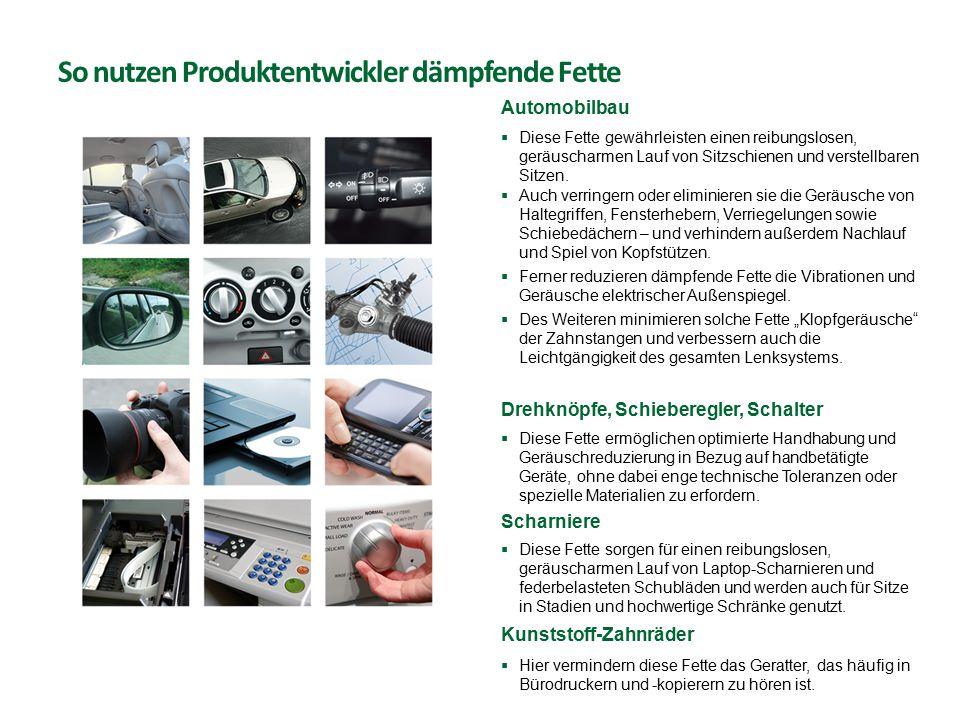 So nutzen Produktentwickler dämpfende Fette Automobilbau  Diese Fette gewährleisten einen reibungslosen, geräuscharmen Lauf von Sitzschienen und vers