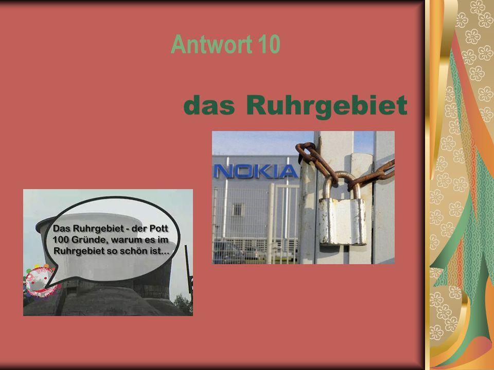 Antwort 10 das Ruhrgebiet