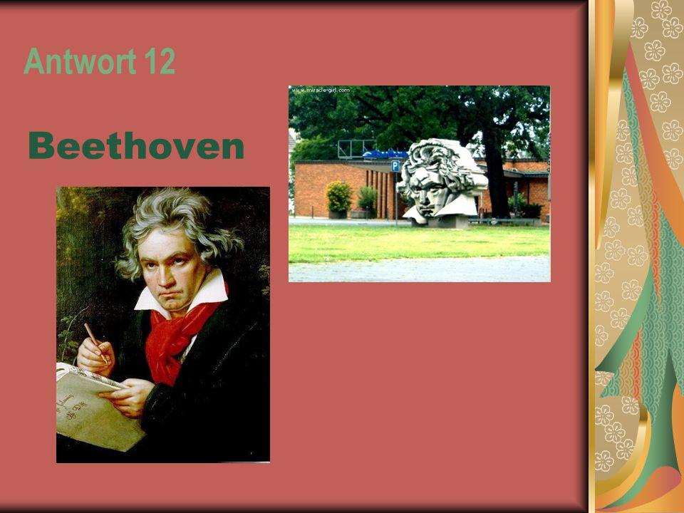 Antwort 12 Beethoven