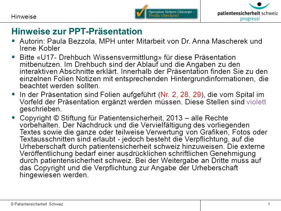 Hinweise Hinweise zur PPT-Präsentation  Autorin: Paula Bezzola, MPH unter Mitarbeit von Dr. Anna Mascherek und Irene Kobler  Bitte «U17- Drehbuch Wi