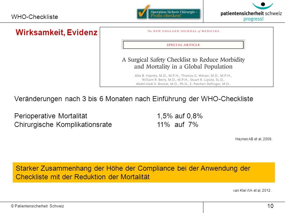 WHO-Checkliste 10 van Klei WA et al, 2012. © Patientensicherheit Schweiz Veränderungen nach 3 bis 6 Monaten nach Einführung der WHO-Checkliste Periope