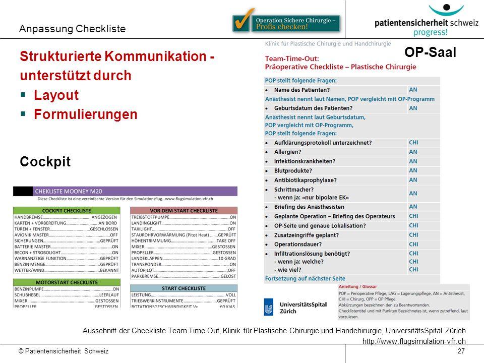 Anpassung Checkliste 27 Strukturierte Kommunikation - unterstützt durch  Layout  Formulierungen Ausschnitt der Checkliste Team Time Out, Klinik für