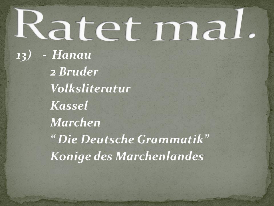 """13) - Hanau 2 Bruder Volksliteratur Kassel Marchen """" Die Deutsche Grammatik"""" Konige des Marchenlandes"""