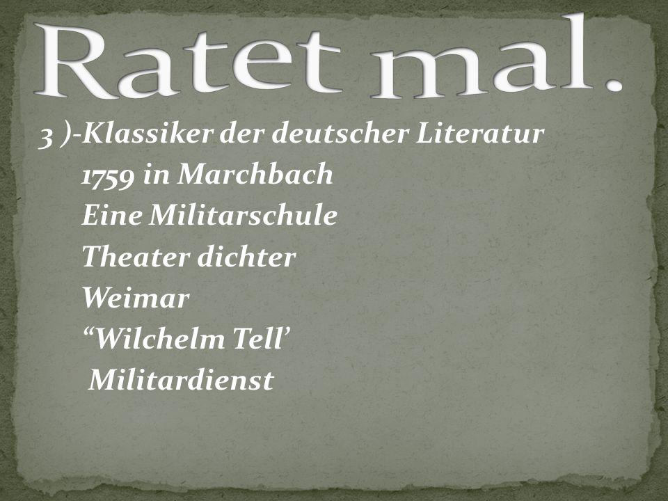 """3 )-Klassiker der deutscher Literatur 1759 in Marchbach Eine Militarschule Theater dichter Weimar """"Wilchelm Tell' Militardienst"""