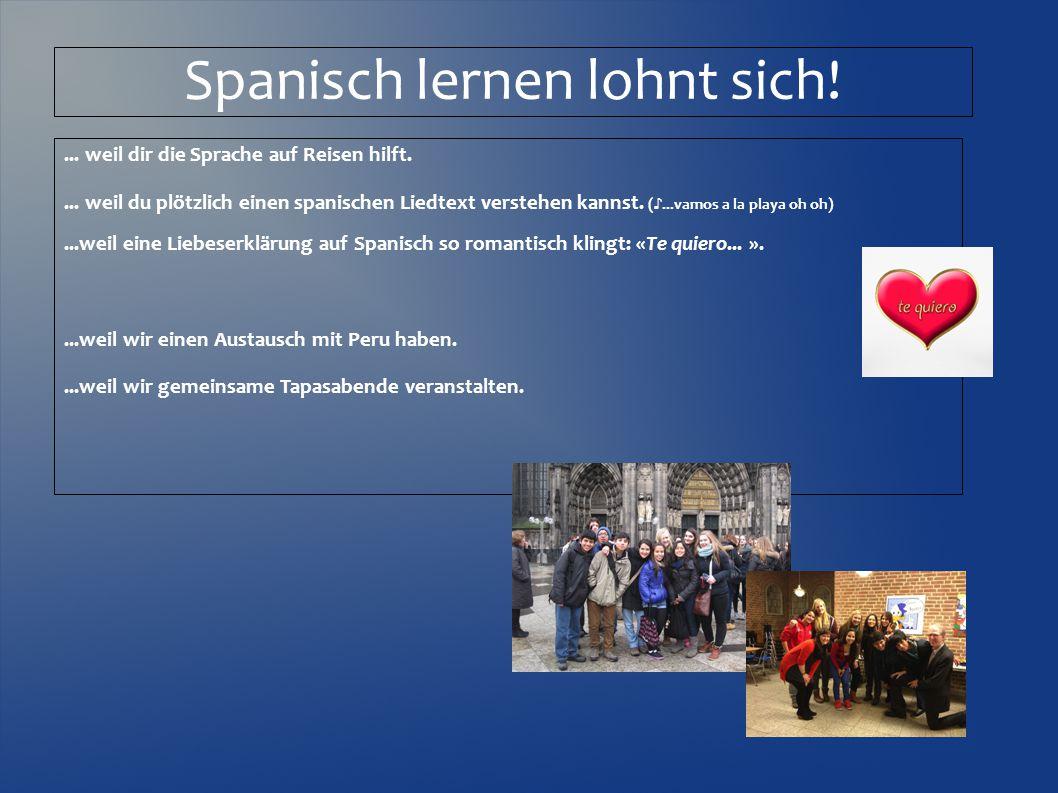 Spanisch lernen lohnt sich!... weil dir die Sprache auf Reisen hilft....