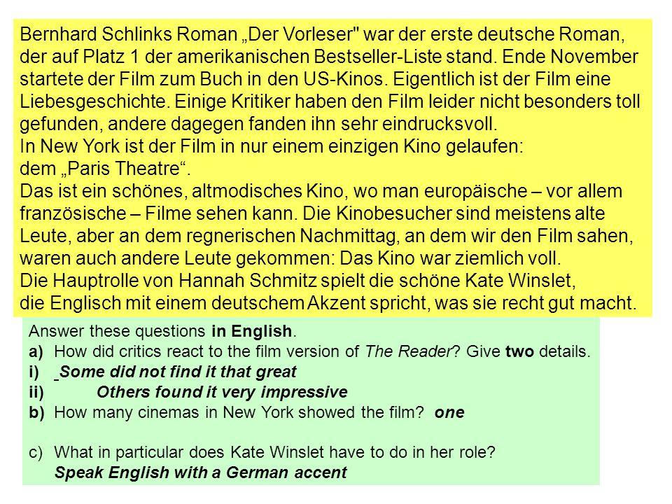 """Bernhard Schlinks Roman """"Der Vorleser war der erste deutsche Roman, der auf Platz 1 der amerikanischen Bestseller-Liste stand."""