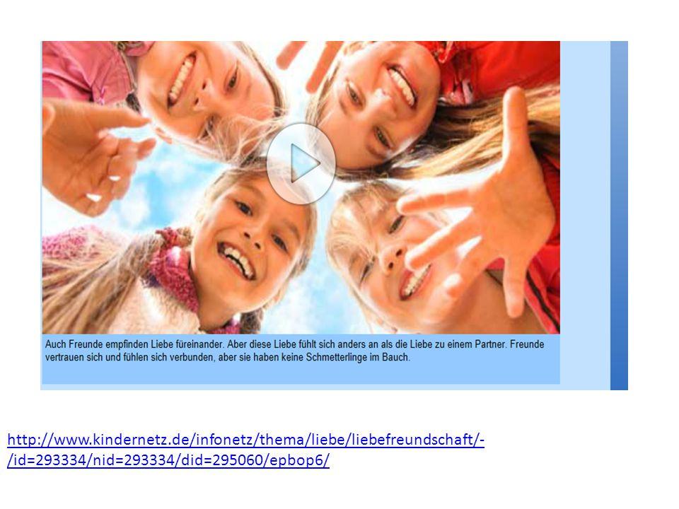 http://www.kindernetz.de/infonetz/thema/liebe/liebefreundschaft/- /id=293334/nid=293334/did=295060/epbop6/