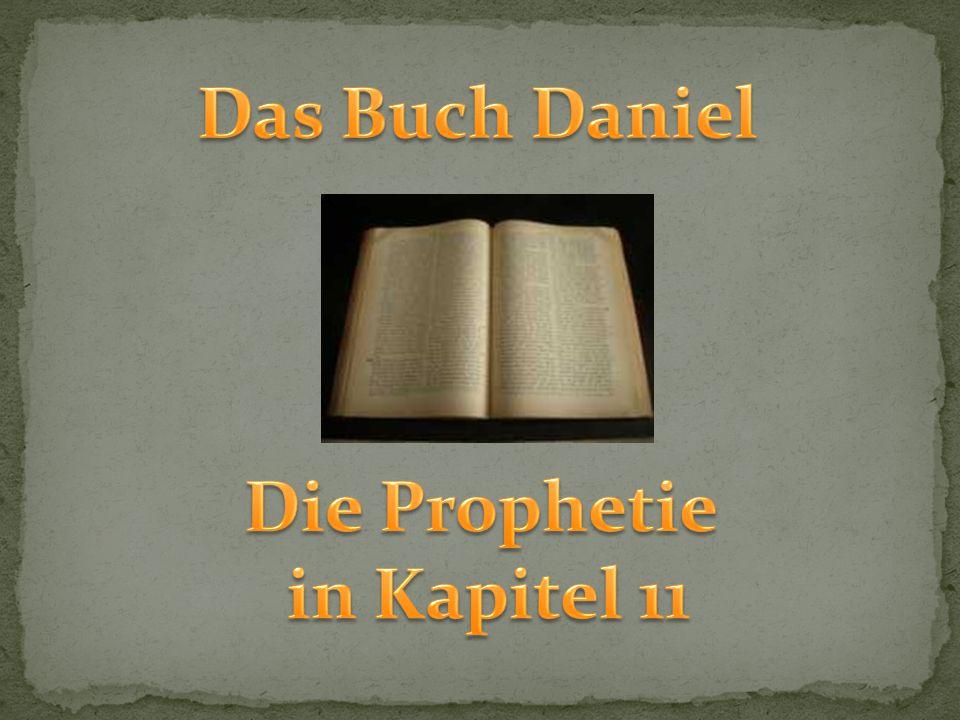 Das Buch Daniel enthält über 200 erfüllte Das Buch Daniel enthält über 200 erfüllte Prophezeiungen über Weltgeschichte.