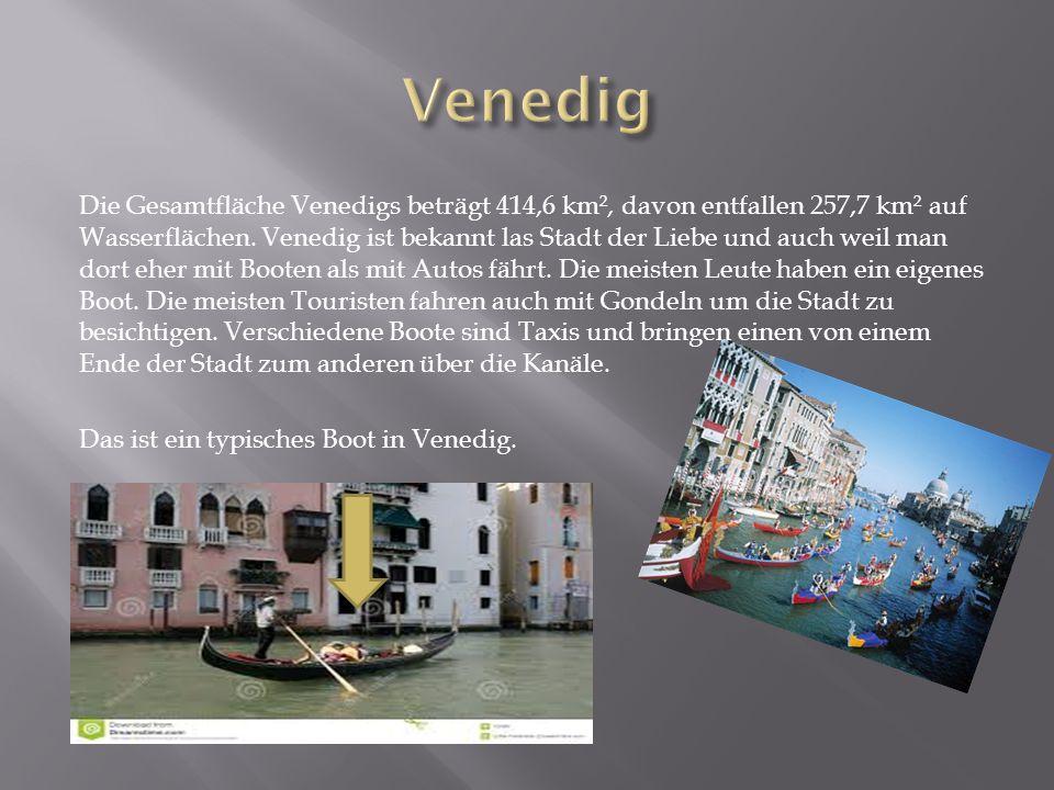 Die Gesamtfläche Venedigs beträgt 414,6 km², davon entfallen 257,7 km² auf Wasserflächen.