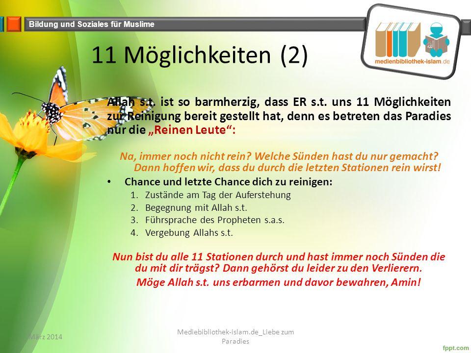 Bildung und Soziales für Muslime 11 Möglichkeiten (2) Allah s.t.