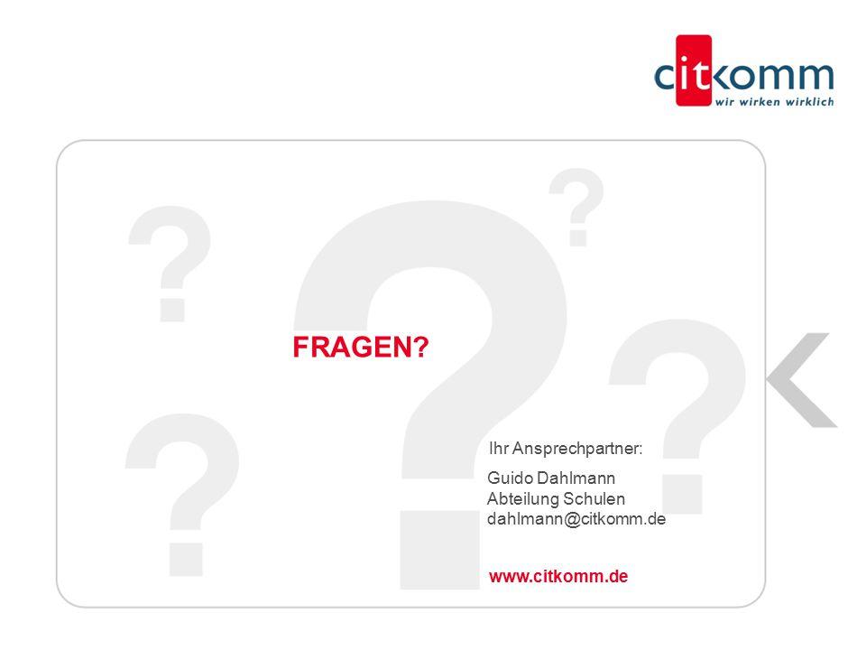 FRAGEN? Ihr Ansprechpartner: www.citkomm.de 11 Guido Dahlmann Abteilung Schulen dahlmann@citkomm.de