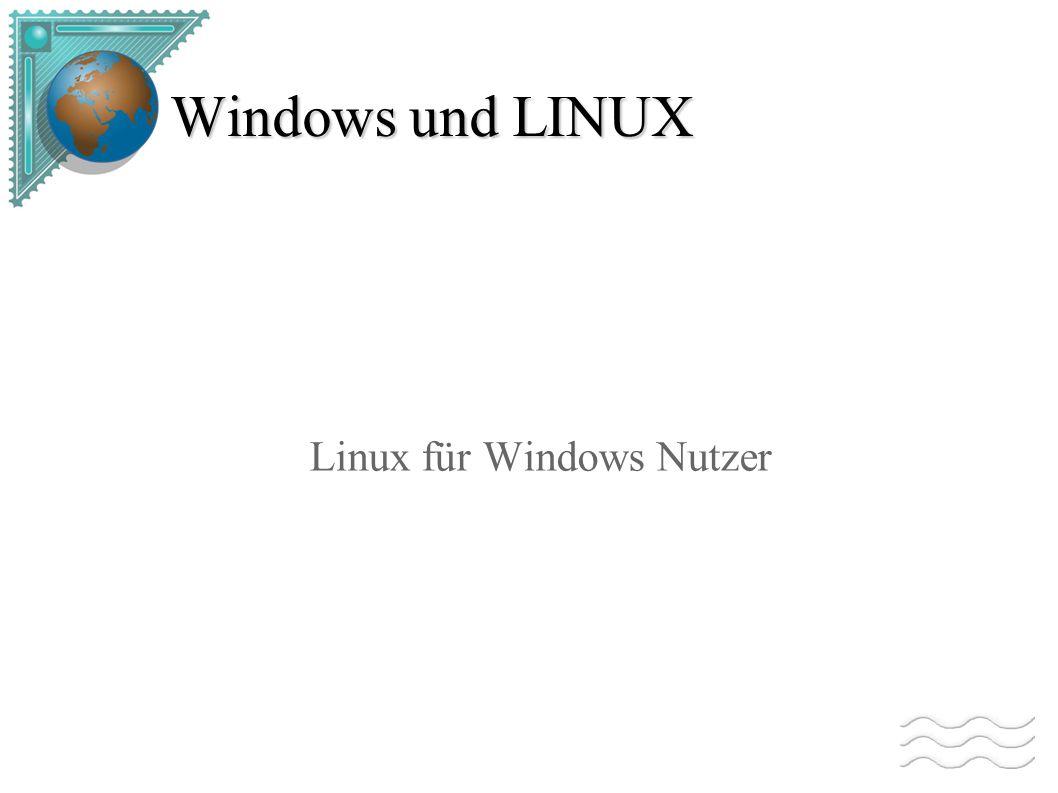 Windows und LINUX Linux für Windows Nutzer