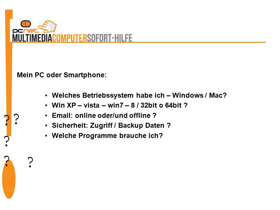 Mein PC oder Smartphone: Welches Betriebssystem habe ich – Windows / Mac.