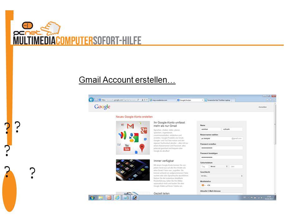 Gmail Account erstellen…