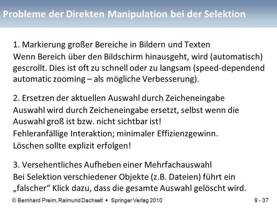 © Bernhard Preim, Raimund Dachselt  Springer Verlag 2010 Probleme der Direkten Manipulation bei der Selektion 1.