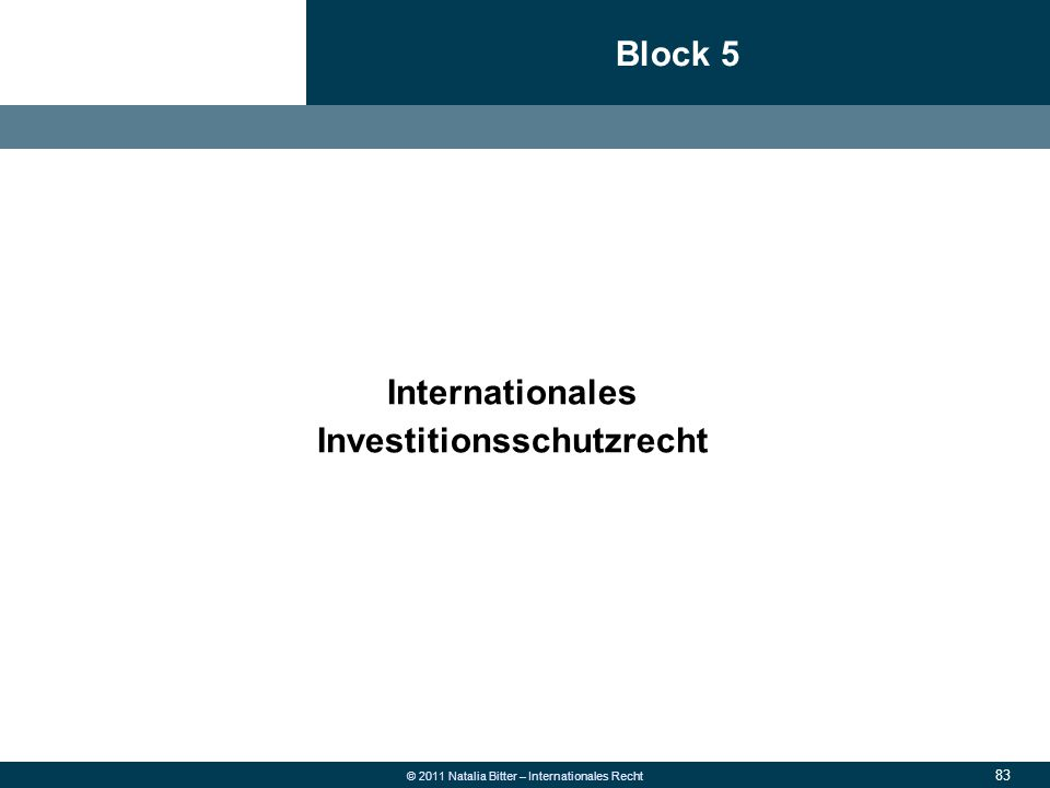 83 © 2011 Natalia Bitter – Internationales Recht Block 5 1.Allgemeine Grundsätze des neuen Rechts 2.Überweisung  Fehlüberweisung wegen falscher Konto