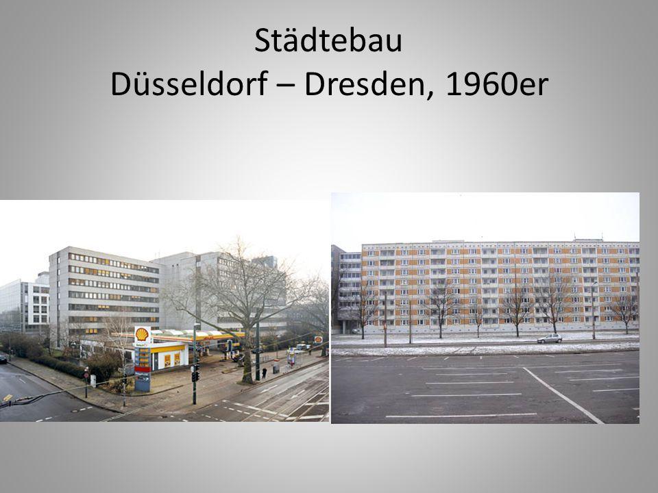 Städtebau Düsseldorf – Dresden, 1960er