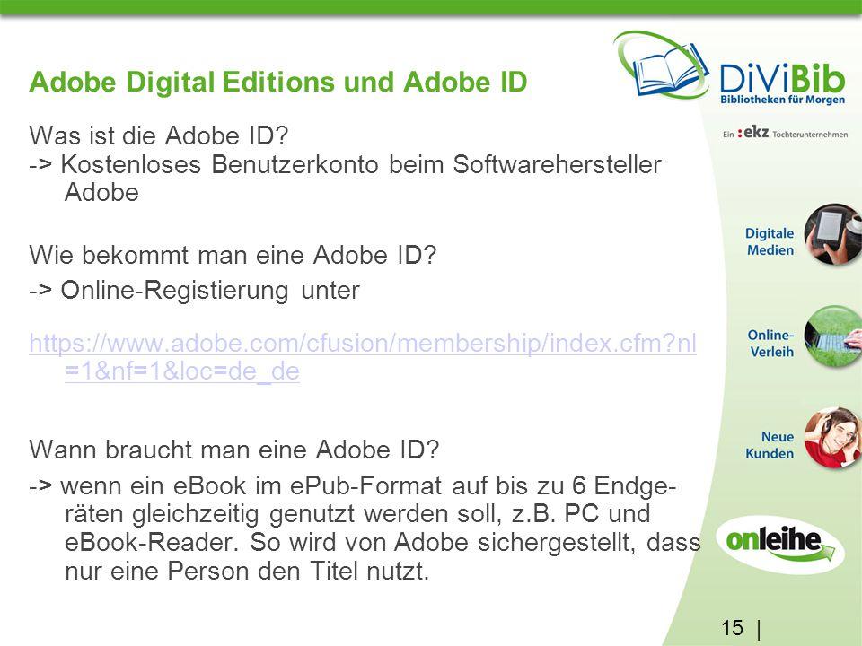 15 | Adobe Digital Editions und Adobe ID Was ist die Adobe ID.