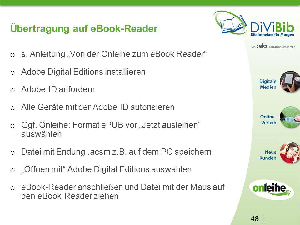 48 | Übertragung auf eBook-Reader o s.