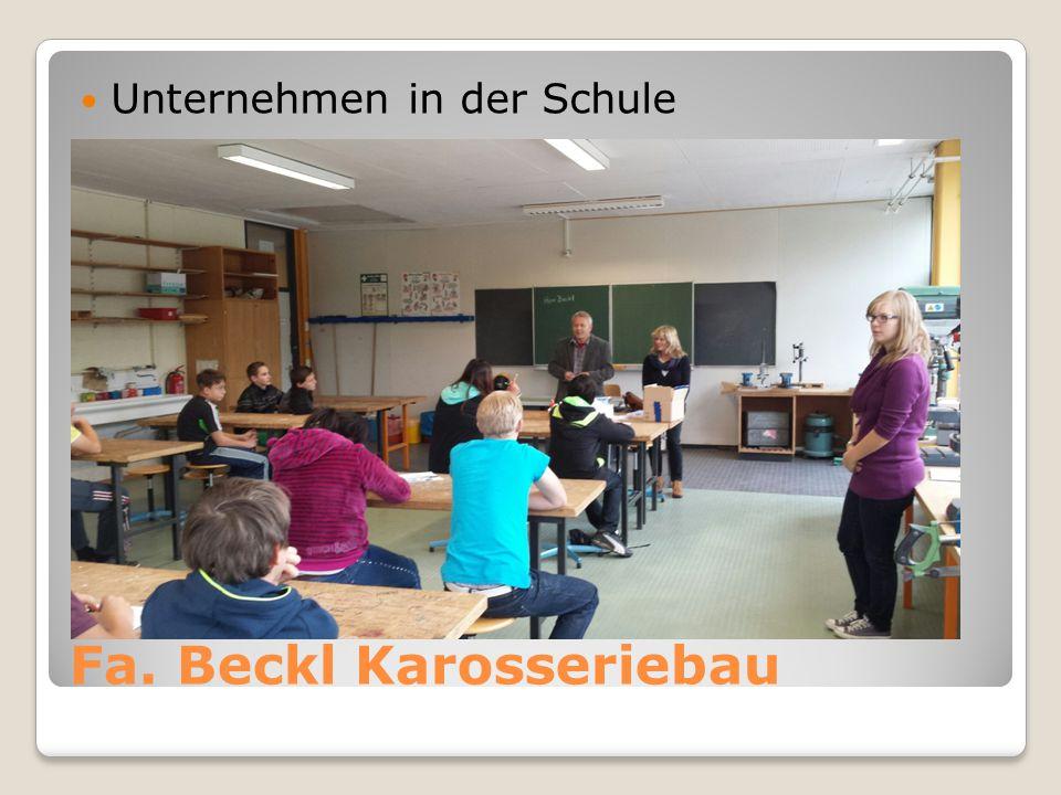Fa. Beckl Karosseriebau Unternehmen in der Schule