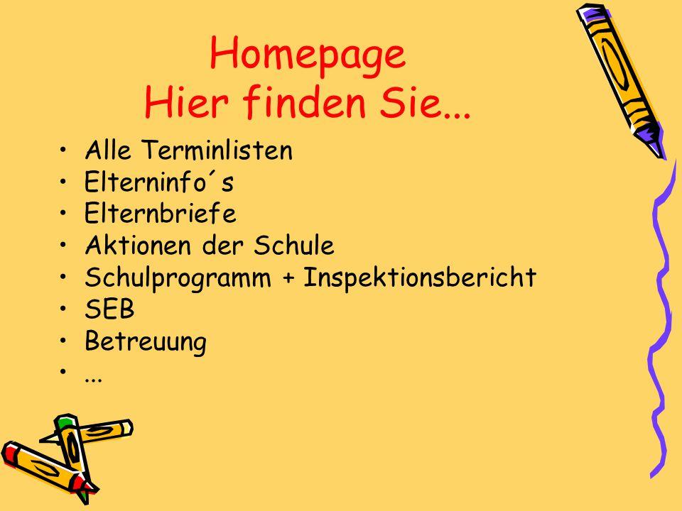 Homepage Hier finden Sie... Alle Terminlisten Elterninfo´s Elternbriefe Aktionen der Schule Schulprogramm + Inspektionsbericht SEB Betreuung...