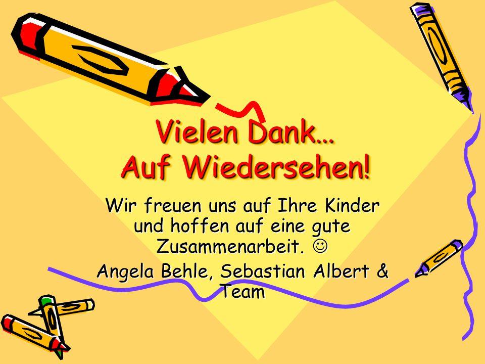 Wir freuen uns auf Ihre Kinder und hoffen auf eine gute Zusammenarbeit. Wir freuen uns auf Ihre Kinder und hoffen auf eine gute Zusammenarbeit. Angela
