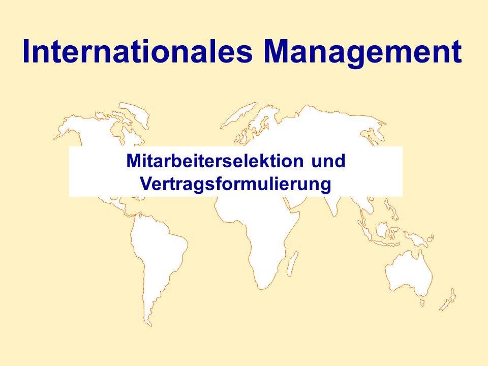 Internationales Management Mitarbeiterselektion und Vertragsformulierung