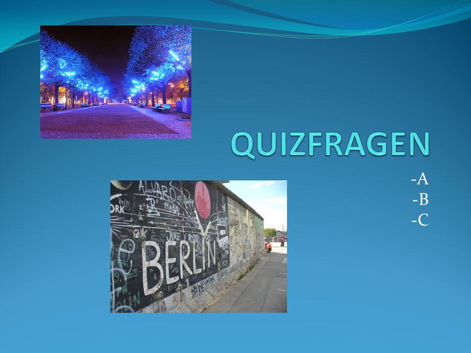 1.Gruppe von Fragen 1. Welche Straße ist hinter dem Brandeburger Tor.
